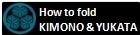 How to fold KIMONO
